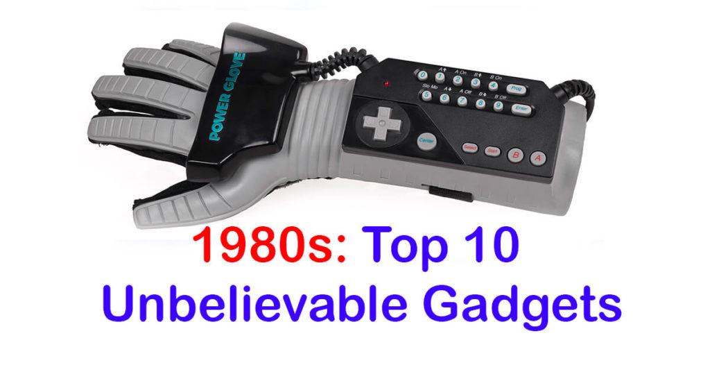 1980-Top-10-Gadgets