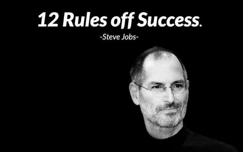 Steve Jobs 12 Rules of Sucess