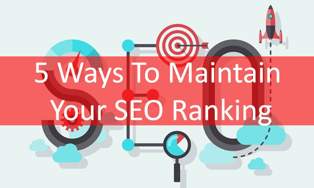 Maintain Your SEO Ranking