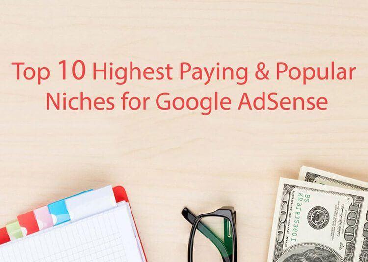 Highest Paying Google Adsense Paying Niche
